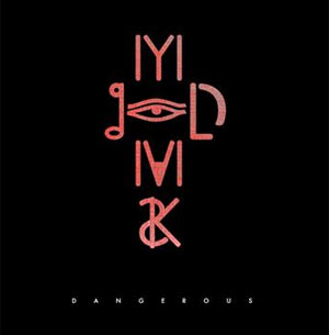 My Gold Mask Releases New Single 'Dangerous'