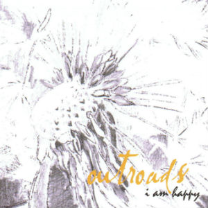 Outroads Release Album 'I Am Happy' On August 19th 2013