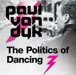 Paul Van Dyk Announces Seventh Album 'Politics Of Dancing 3' Out Fall 2013