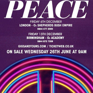 Peace Announce Two New Uk Headline Shows For December 2013