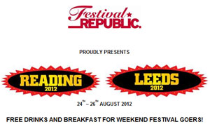 Reading & Leeds Festival 2012 Free Drinks And Breakfast For Weekend Festival Goers!