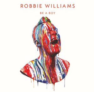 Robbie Williams Releases 'Be A Boy' On March 11th 2013