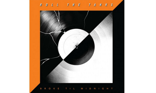 Roll The Tanks Release Debut Album 'Broke Til Midnight' In The US On May 27th 2014