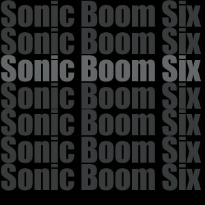 Sonic Boom Six To Support The Blackout & Their Headline Shows In 2013