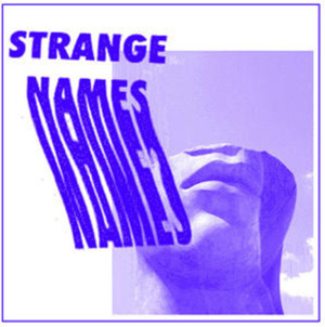 Strange Names Announce Self-Titled Debut Ep And Stream New Song 'Potential Wife' [Listen]