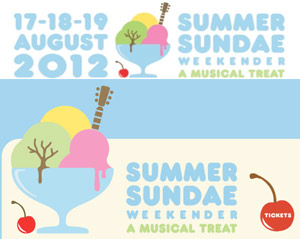 Summer Sundae Weekender 2012 Early Bird Tickets Now On Sale