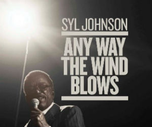 Production Company Productions Announces Syl Johnson Documentary 'Any Way The Wind Blows'