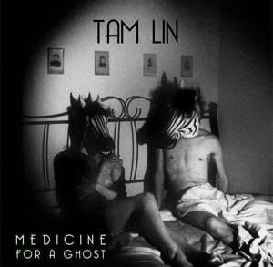 Acclaimed Folk-Rock Band Tam Lin Releases New Album 'Medicine For A Ghost' Out October 2013