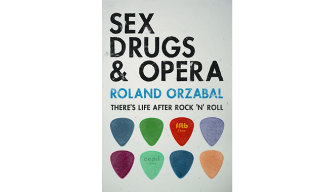 Tears For Fears' Roland Orzabal Turns Author With The Release Of Sex, Drugs & Opera