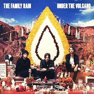 The Family Rain Announce Details Of Their Debut Album 'Under The Volcano' Released 3rd February 2014