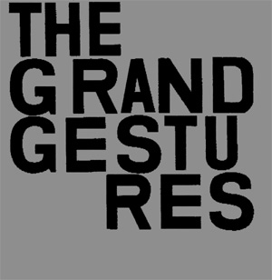 The Grand Gestures Return With A New Album 'Second' On October 7th 2013