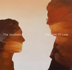The Jezabels Announce New Single 'Look Of Love' Plus Spring 2014 Tour Dates