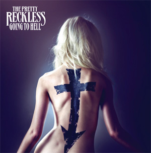 The Pretty Reckless To Release New Album 'Going To Hell' March 18th 2014