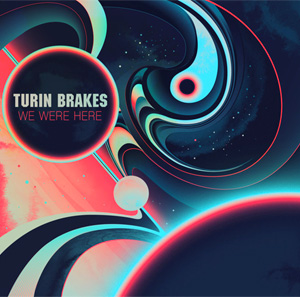 Turin Brakes New Single 'Guess You Heard' Out December 2nd Plus Autumn 2013 Tour Details