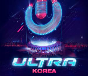 Ultra Korea Returns For Its 2nd Edition - Headline Acts Announced!