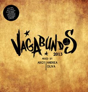 Vagabundos 2013 Mixed By Argy / Andrea Oliva