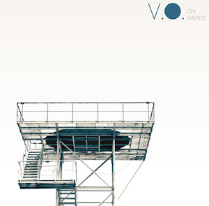 V.O. Announces New Album 'On Rapids' Released May 6th 2013