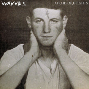 Wavves Announces 'Afraid Of Heights' LP Due March 26th 2013