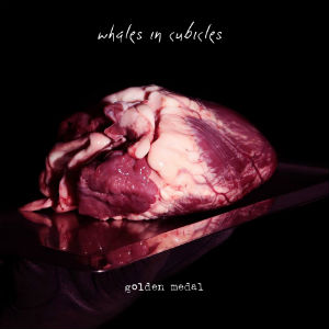Whales In Cubicles Release 'Golden Medal' As A Free Download