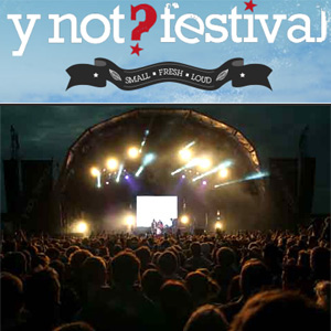Y Not Festival 2013 Announce Headliners