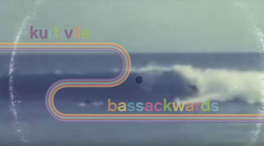 Kurt Vile - Bassackwards Video Video