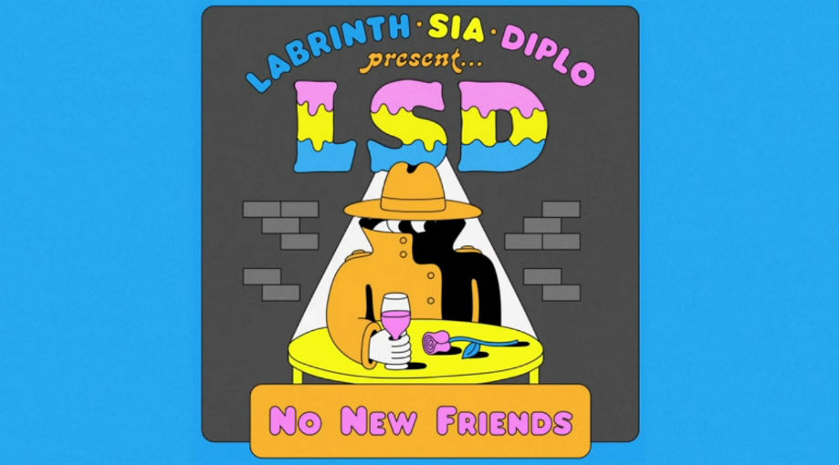 LSD - No New Friends ft. Sia, Diplo, Labrinth Audio