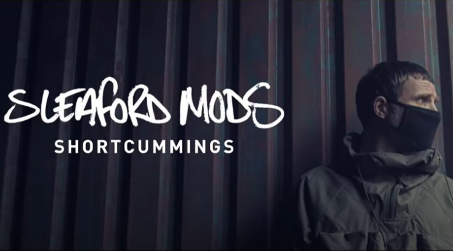 Sleaford Mods - Shortcummings Video Video
