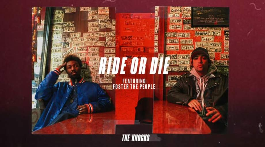 The Knocks - Ride Or Die ft. Foster The People Audio