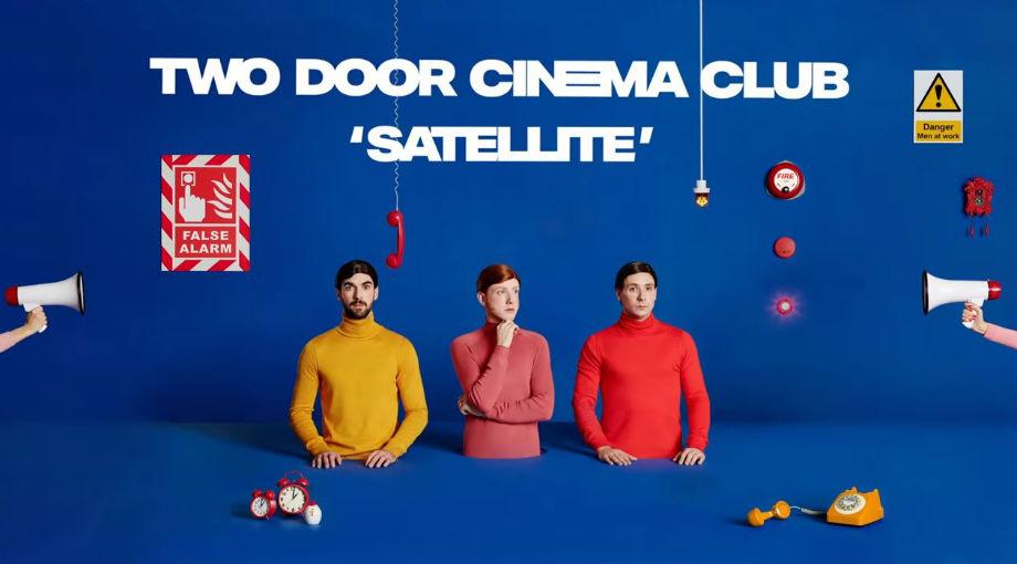 Two Door Cinema Club - Satellite Audio Video