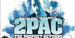 Tupac Shakur The Prophet Returns Album