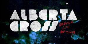 Alberta Cross Broken Side Of Time Album