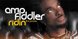Amp Fiddler, Ridin, Video Stream