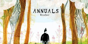 Annuals, Brother,