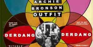 Archie Bronson Outfit Derdang Derdang Album