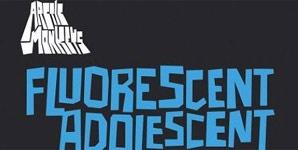 Arctic Monkeys Fluorescent Adolescent Single