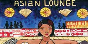 Putumayo Records Asian Lounge Album