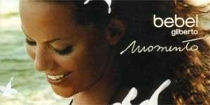 Bebel Gilberto Momento Album
