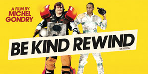 Be Kind Rewind Trailer