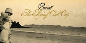 Beirut The Flying Club Cup Album