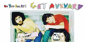 Be Your Own Pet Get Awkward Album