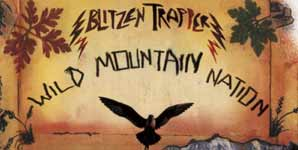 Blitzen Trapper Wild Mountain Nation Album