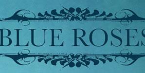 Blue Roses Eponymous Album