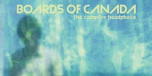 Boards of Canada The Campfire Headphase Album