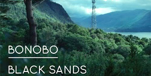 Bonobo Black Sands Album