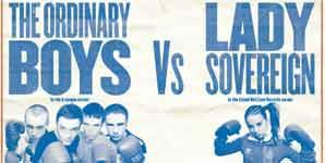 The Ordinary Boys vs Lady Sovereign, nine2five, Video Stream