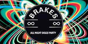 Brakes, All Night Disco Party,