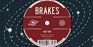 Brakes Hey Hey Single