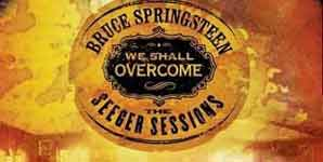 Bruce Springsteen We Shall Overcome: The Seeger Sessions Album