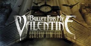 Bullet For My Valentine Scream Aim Fire Album