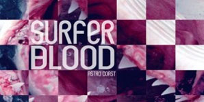 Surfer Blood Astro Coast Album